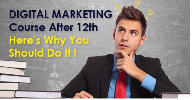digital marketing course after 12th